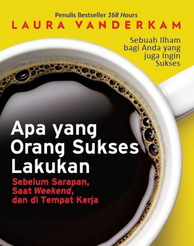 Cover Buku Apa yang Orang Sukses Lakukan