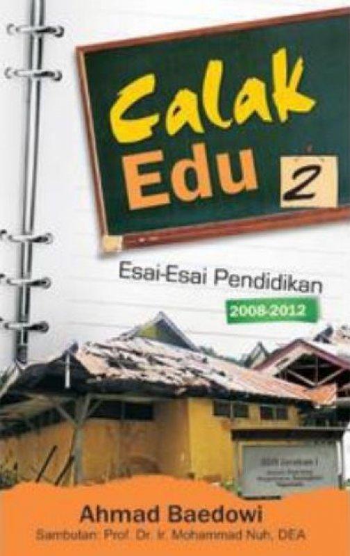 Cover Buku Calak Edu 2 - Esai-Esai Pendidikan 2008-2012
