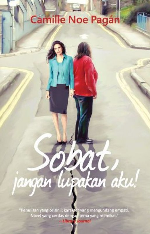 Cover Buku Sobat, Jangan Lupakan Aku!