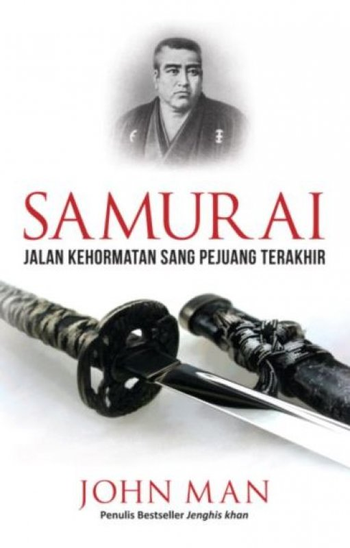 Cover Buku Samurai: Jalan Kehormatan Sang Pejuang Terakhir