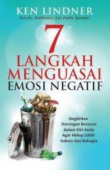 7 Langkah Menguasai Emosi Negatif