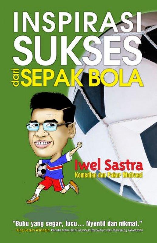 Cover Buku Inspirasi Sukses dari Sepak Bola