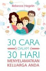30 Cara dalam 30 Hari Menyelamatkan Keluarga Anda