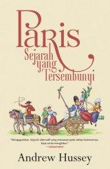 Paris: Sejarah yang Tersembunyi