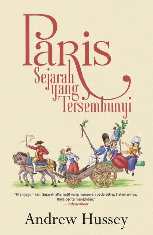 Cover Buku Paris: Sejarah yang Tersembunyi