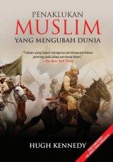 Detail Buku Penaklukan Muslim yang Mengubah Dunia [Hard Cover]