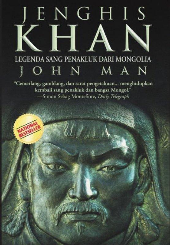 Cover Buku Jenghis Khan : Legenda Sang Penakluk dari Mongolia [Hard Cover]