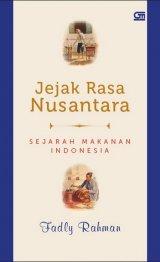 Jejak Rasa Nusantara: Sejarah Makanan Indonesia