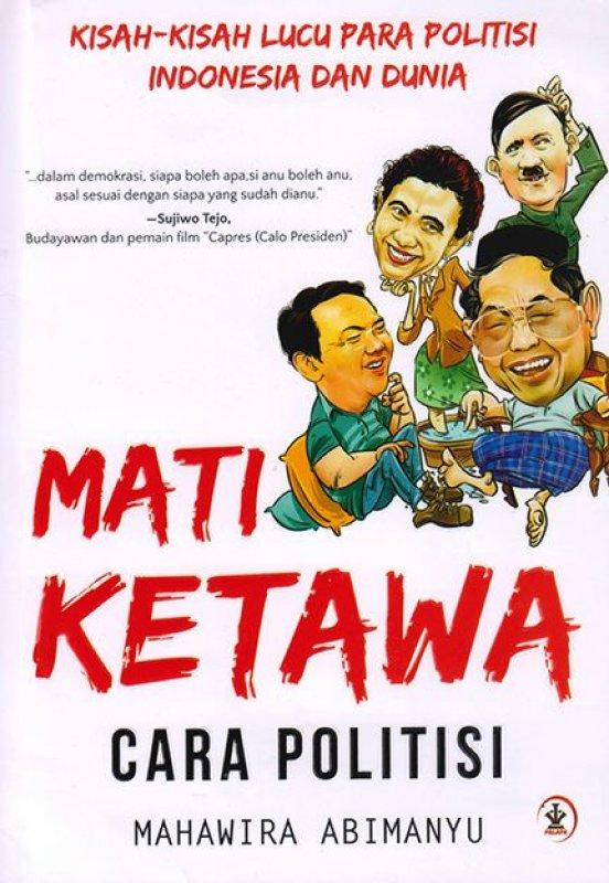 Cover Buku Mati Ketawa Cara Politisi