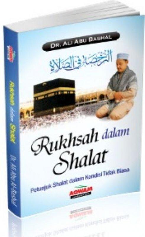 Cover Buku Rukhsah Dalam Shalat