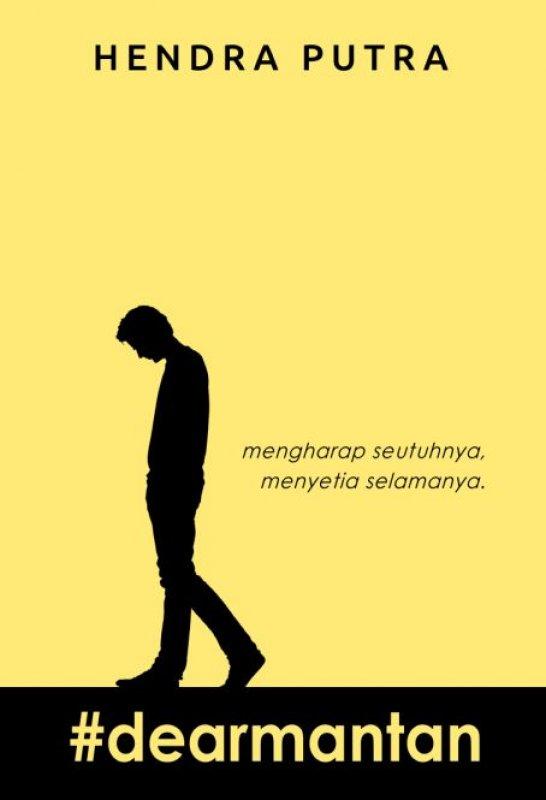 Cover Buku #Dearmantan [Edisi TTD+Goodie Bag]