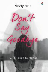 Dont Say Goodbye (Main Fiksi Bukune)