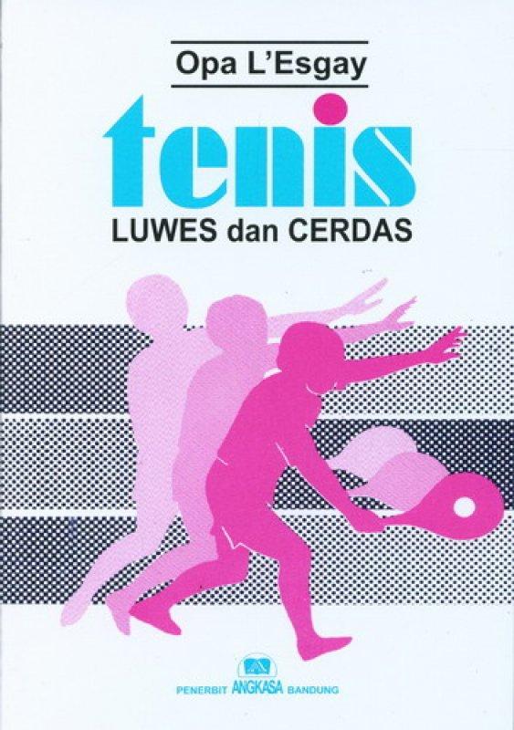 Cover Buku Tenis Luwes dan Cerdas