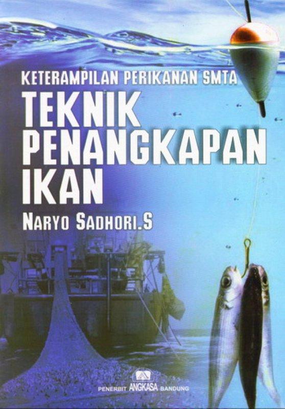 Cover Buku Keterampilan Perikanan SMTA Teknik Penangkapan Ikan