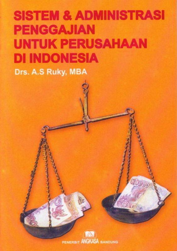 Cover Buku Sistem & Administrasi Penggajian Perusahaan Di Indonesia