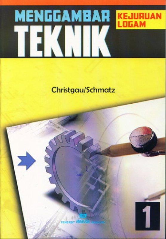 Cover Buku Menggambar Teknik - kejuruan Logam