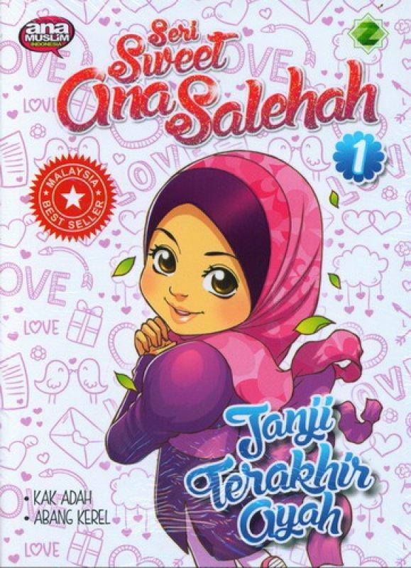 Cover Buku Seri Sweet Gina Solehah 1: Janji Terakhir Ayah