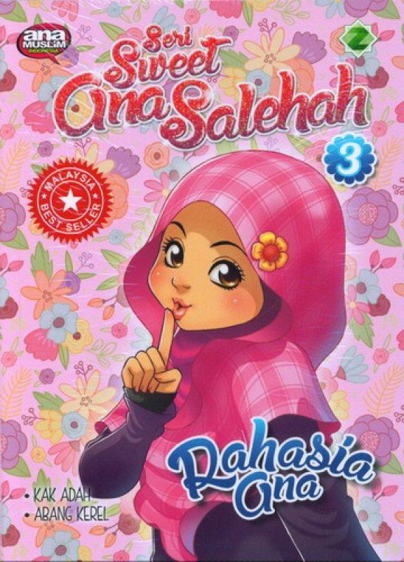 Cover Buku Seri Sweet Gina Solehah 3: Rahasia Ana
