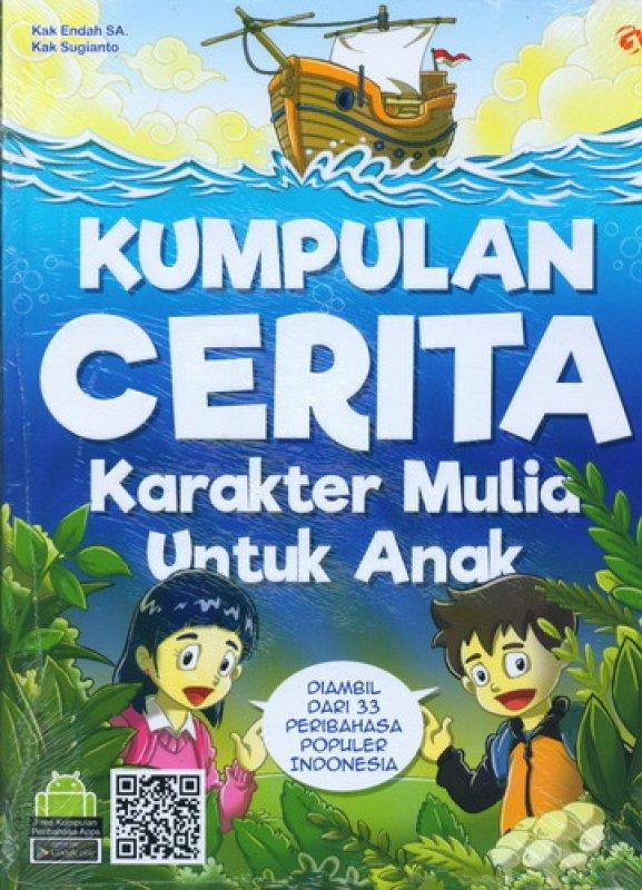 Cover Buku Kumpulan Cerita Karakter Mulia Untuk Anak