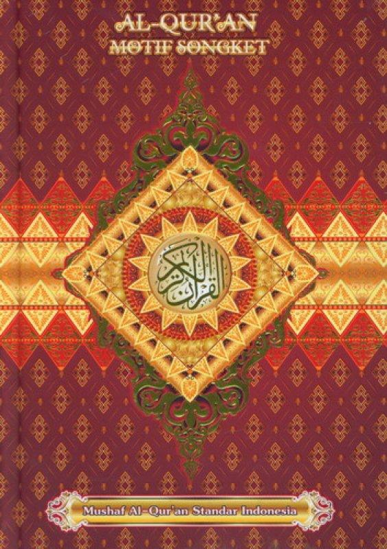Cover Buku AL-QURAN MOTIF SONGKET [HC]
