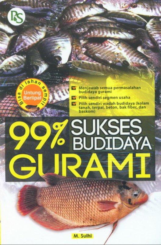 Cover Buku 99% Sukses Budidaya Gurami