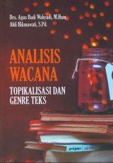 Analisis Wacana: Topikalisasi dan Genre Teks