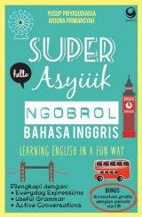 Super Asyiiik Ngobrol Bahasa Inggris