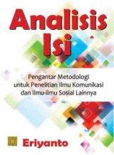 Analisis Isi: Pengantar Metodologi untuk Penelitian Ilmu Komunikasi dan Ilmu-ilmu Sosial Lainnya