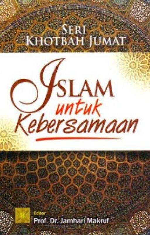 Cover Buku Seri Khotbah Jumat: Islam Untuk Kebersamaan (Disc 50%)