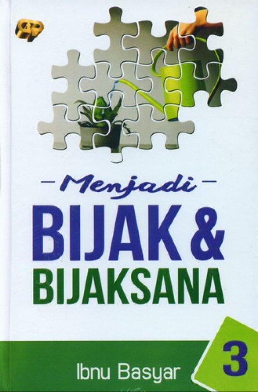 Cover Buku Menjadi Bijak & Bijaksana #3 [HC]