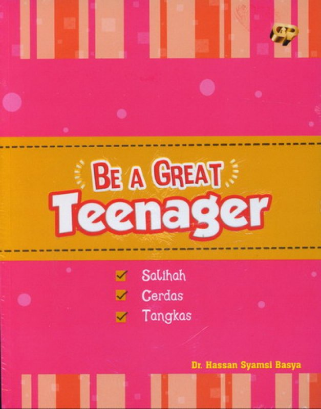 Cover Buku Be A Great Teenager