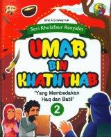 Seri Khulafaur Rasyidin 2 : Umar Bin Khaththab Yang Membedakan Haq dan Batil
