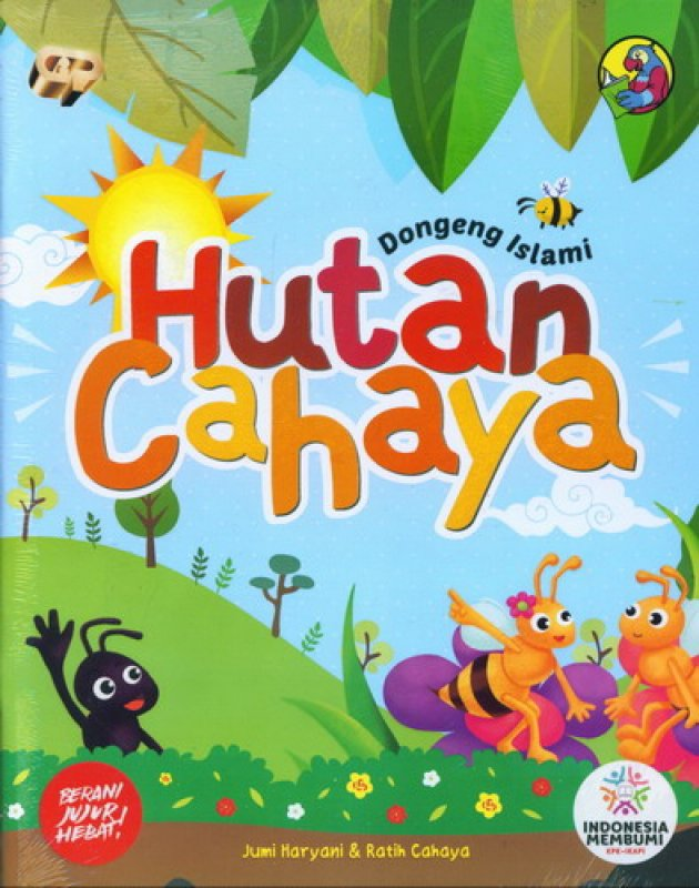 Cover Buku Dongeng Islami : Hutan Cahaya