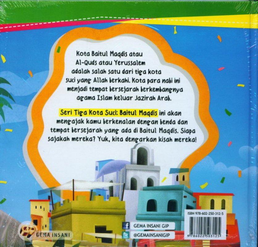 Cover Belakang Buku Seri 3 Kota Suci : BAITUL MAQDIS Kota yang Disucikan [HC]