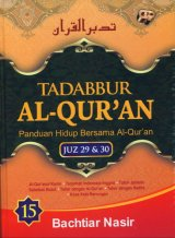 Tadabbur Al-Quran Juz 29 & 30 Jilid 15 [HC]