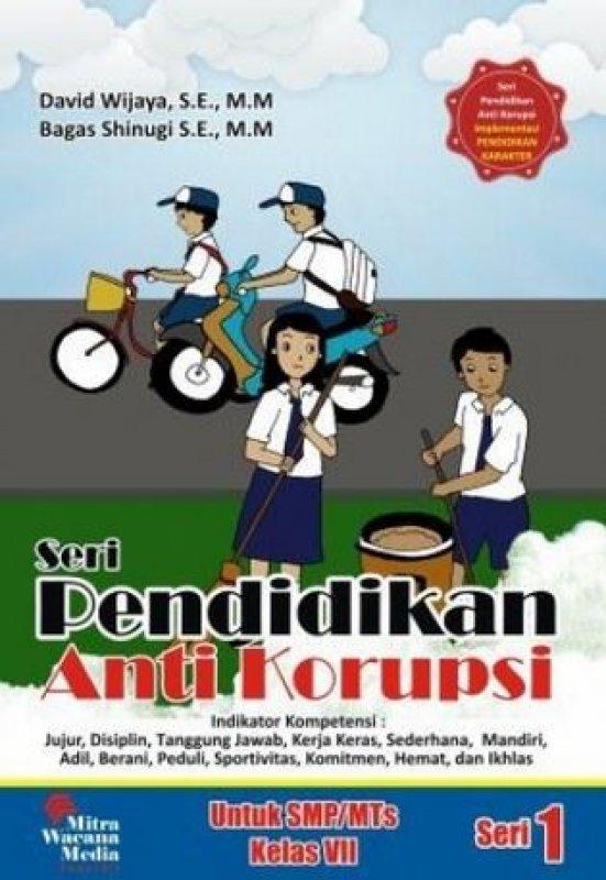 Cover Buku Seri Pendidikan Anti Korupsi Untuk SMP/MTs Kelas VII (Seri 1) (Disc 50%)