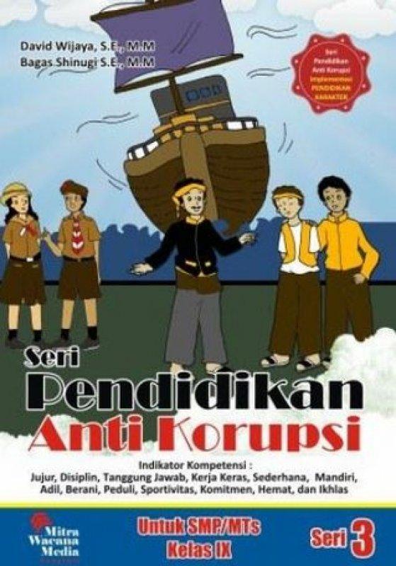 Cover Buku Seri Pendidikan Anti Korupsi Untuk SMP/MTs Kelas IX (Seri 3)