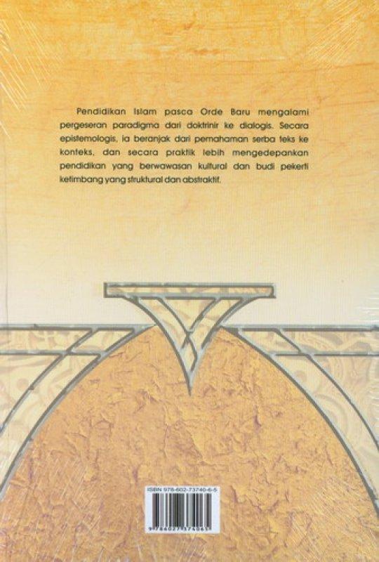 Cover Belakang Buku Dinamika Pendidikan Islam Pasca Order Baru
