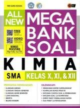 ALL NEW MEGA BANK SOAL KIMIA SMA KELAS X, XI, & XII (Promo Best Book)