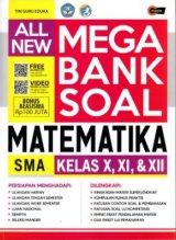 ALL NEW MEGA BANK SOAL MATEMATIKA SMA KELAS X, XI, & XII