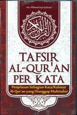 TAFSIR ALQURAN PER KATA [HC]
