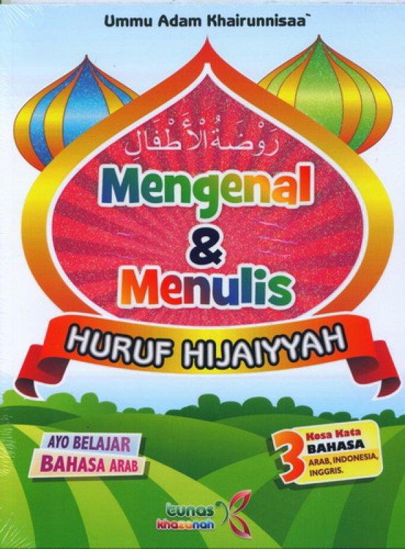 Cover Buku Mengenal & Menulis Huruf Hijaiyyah