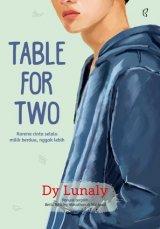 Table For Two: Karena Cinta Selalu Milik Berdua. Nggak Lebih