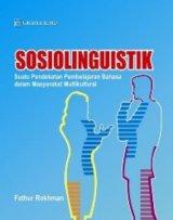 Sosiolinguistik; Suatu Pendekatan Pembelajaran Bahasa dalam Masyarakat Multikultural