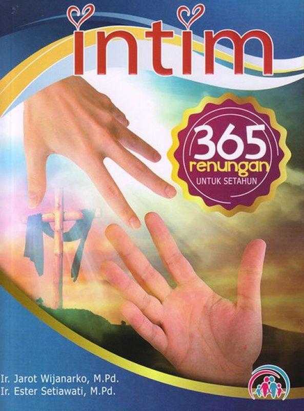 Cover Buku Intim : 365 Renungan Untuk Setahun