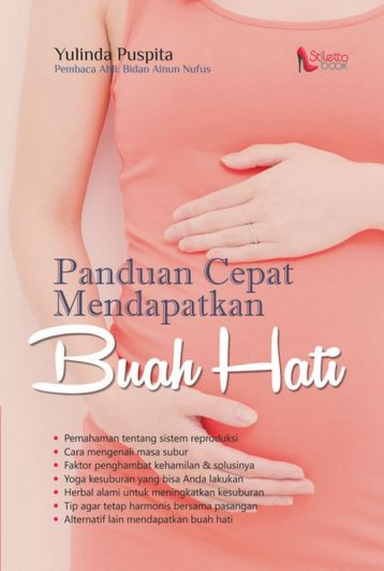 Cover Buku Panduan Cepat Mendapatkan Buah Hati