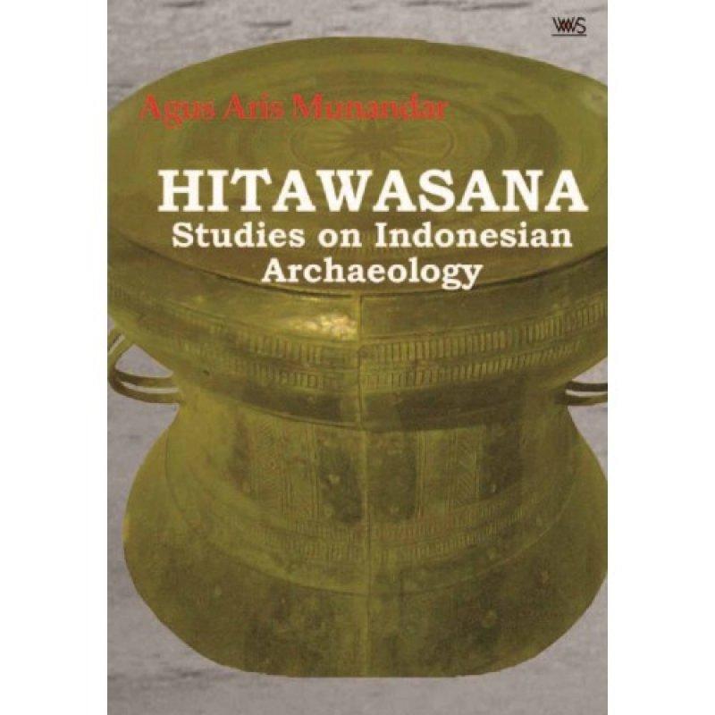 Cover Buku HITAWASANA : Studies on Indonesian Archeology