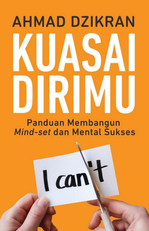 Cover Buku Kuasai Dirimu: Panduan Membangun Mind-set dan Mental Sukses