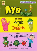 Seri Buah dan Sayuran : Ayo Pintar Bahasa Arab + Inggris dan Menggambar