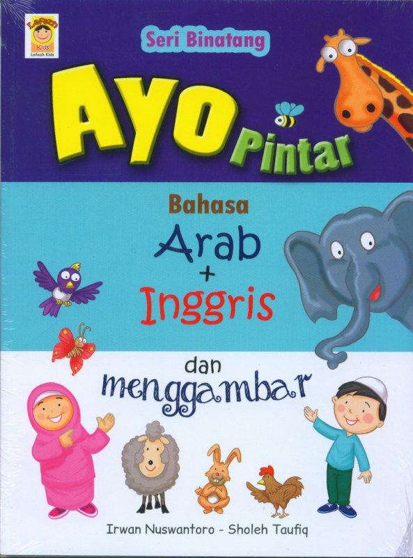 Cover Buku seri Binatang : Ayo Pintar Bahasa Arab + Inggris dan menggambar